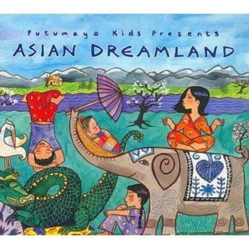 Putumayo Kids Presents: Asian Dreamland [CD]