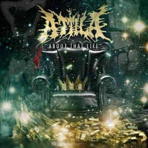 Attila - About that life [Explicit Lyrics] (CD)