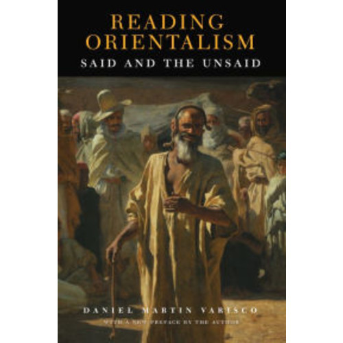 Reading Orientalism: Said and the Unsaid