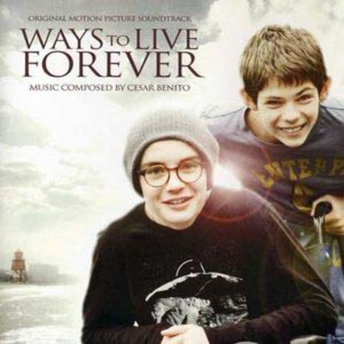 Ways to Live Forever By Cesar Benito (Audio CD)