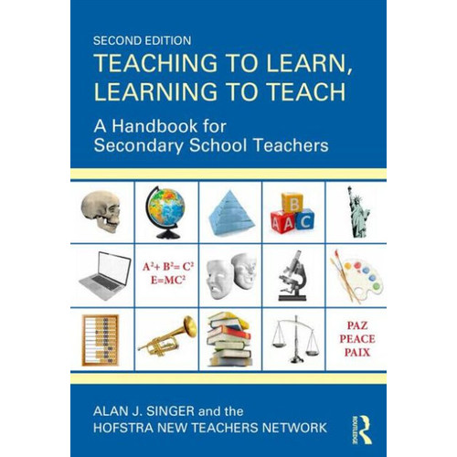 Teaching to Learn, Learning to Teach: A Handbook for Secondary School Teachers / Edition 2