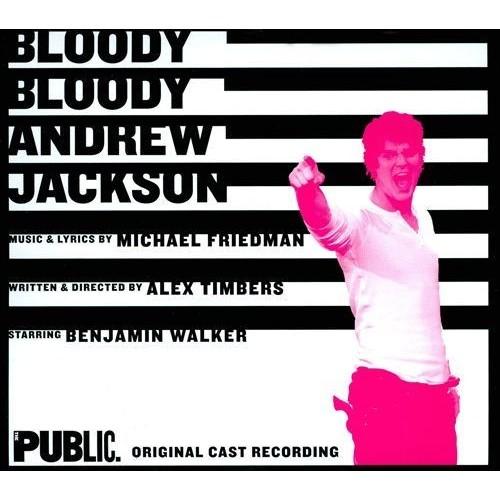 Bloody Bloody Andrew Jackson [Original Cast Recording] [CD]
