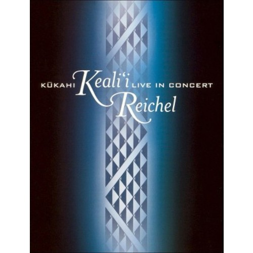 Keali'i Reichel: Kukahi: Live in Concert WSE DD5.1/DD2