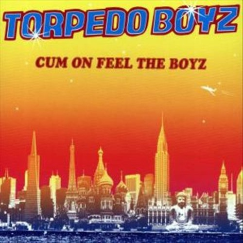Cum on Feel the Boyz [CD]