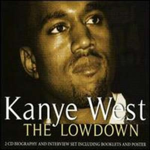 The Lowdown: Unauthorized The Kanye West Audio Compact Disc