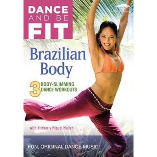 Dance and Be Fit: Brazilian Body (DVD)