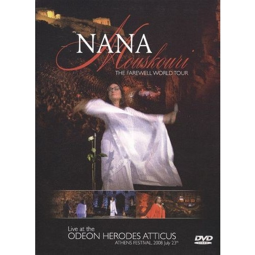 Nana Moushkouri: Farewell World Tour - Live at the Odeon Herodes Atticus [DVD] [German] [2009]