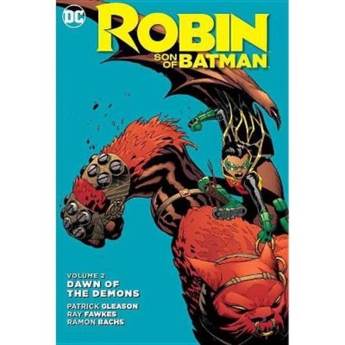 Robin Son of Batman 2: Dawn of the Demons (Hardcover)