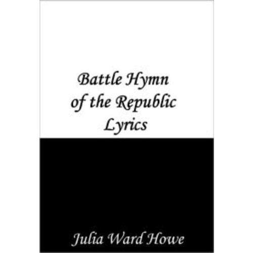 Lyrics to The Battle Hymn of the Republic
