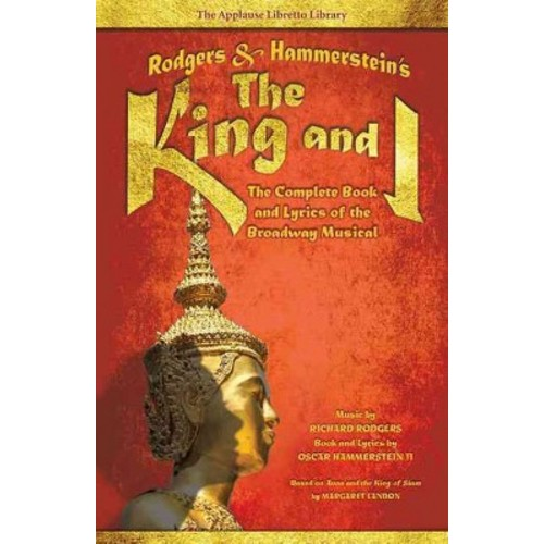 Rodgers & Hammerstein's The King and I: The Complete Book and Lyrics of the Broadway Musical (Paperback)