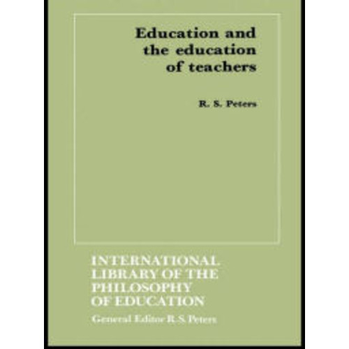 Education and the Education of Teachers / Edition 1