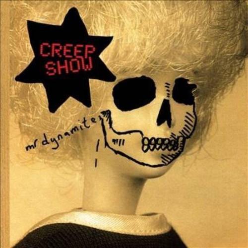 Mr. Dynamite - Creep Show (CD)