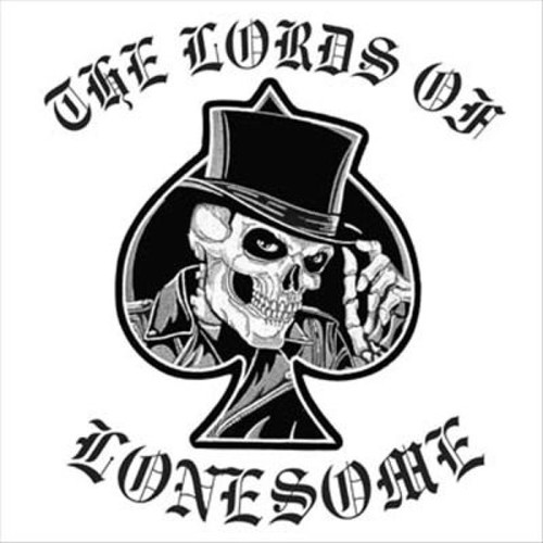 The Lords of Lonesome [CD]