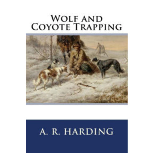Wolf and Coyote Trapping