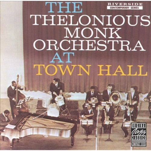 The Thelonious Monk Orchestra at Town Hall [LP] - VINYL