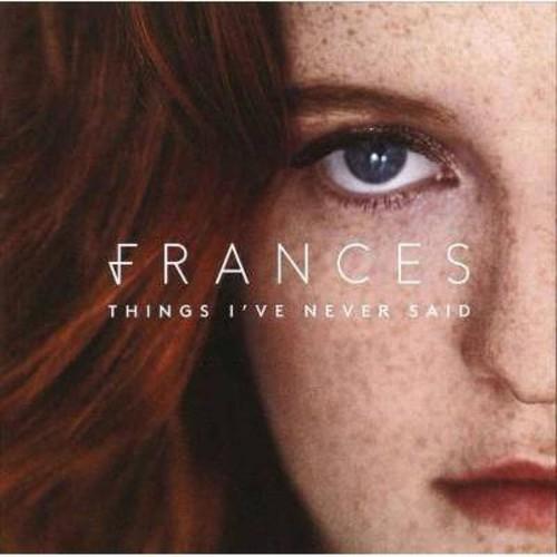 Frances - Things I've Never Said (CD)