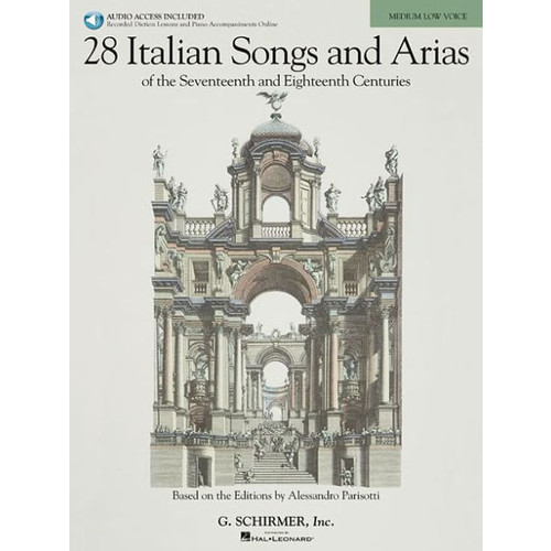 28 Italian Songs and Arias of the 17th and 18th Centuries, Medium Low Voice