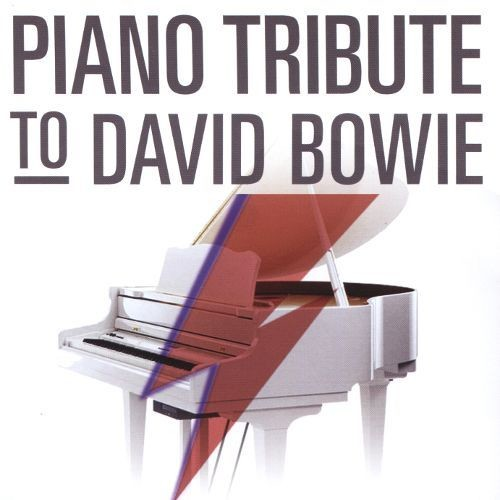 Piano Tribute to David Bowie [CD]