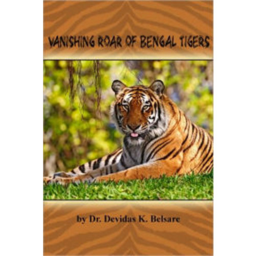 Vanishing Roar of Bengal Tigers