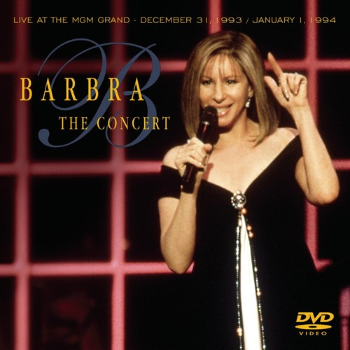 Barbra Streisand: The Concert Live at the MGM Grand