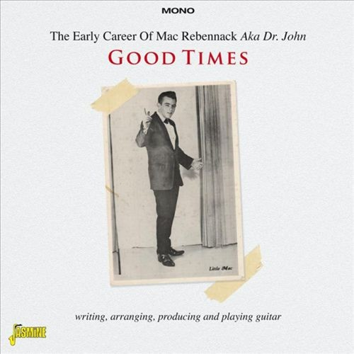 The Early Career Of... Good Times: Writing, Arranging, Producing and Playing Guitar [CD]