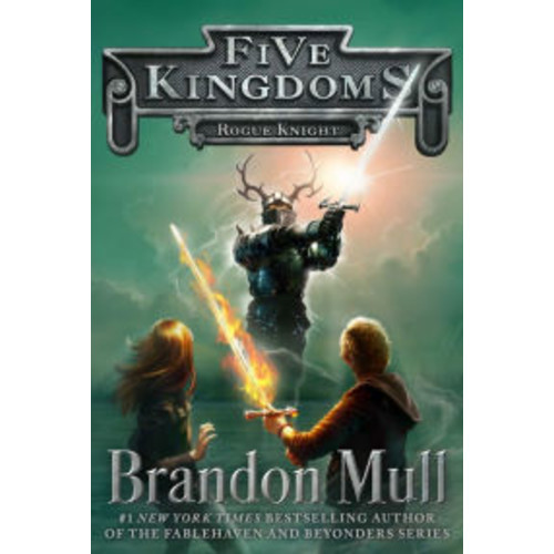 Rogue Knight (Five Kingdoms Series #2)