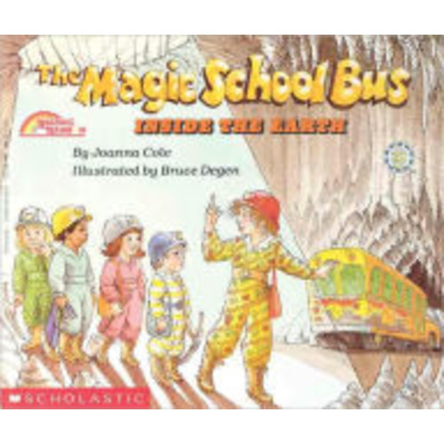 The Magic School Bus Inside the Earth (Turtleback School & Library Binding Edition)