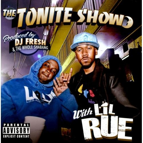 The Tonite Show With Lil Rue [CD] [PA]