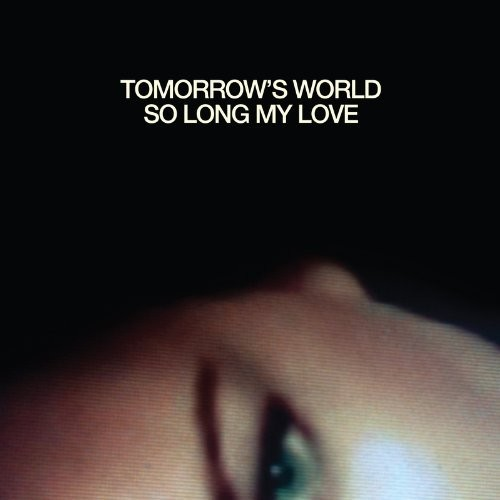 TOMORROW'S WORLD - TOMORROW'S WORLD