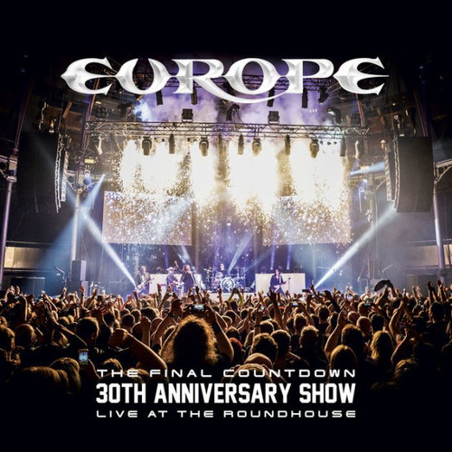 Europe: The Final Countdown - 30th Anniversary Show - Live at the Roundhouse