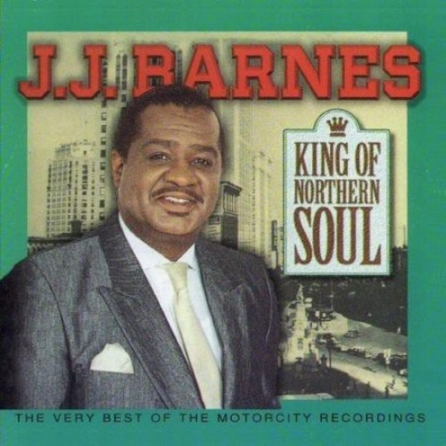 King of Northern Soul: The Very Best of J.J. Barnes [CD]