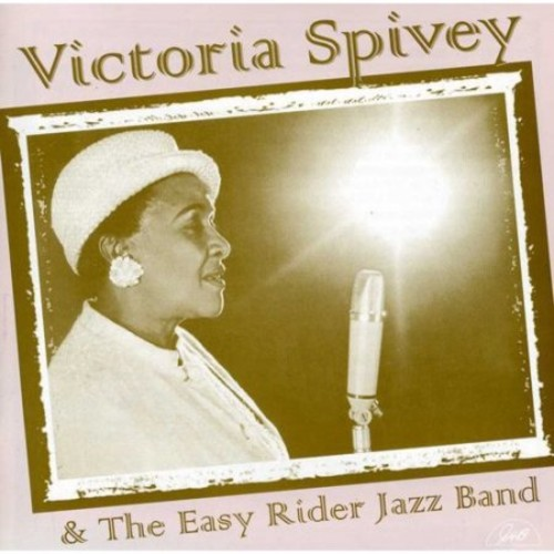Victoria Spivey & the Easy Riders Jazz Band [CD]