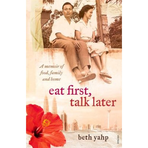 Eat First, Talk Later: A Memoir of Food, Family and Home