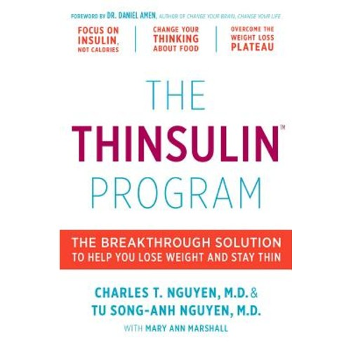 The Thinsulin Program : The Breakthrough Solution to Help You Lose Weight and Stay Thin