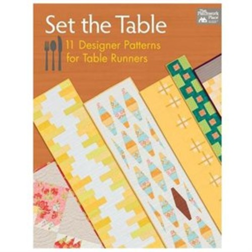 Set the Table 11 Designer Patterns for Table Runners