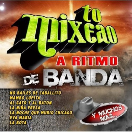 To Mixeao: A Ritmo De Banda [CD]
