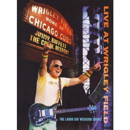 Jimmy Buffett - Live at Wrigley Field Double Header