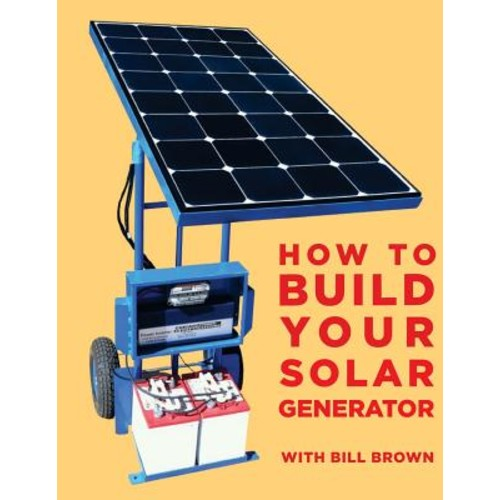 How to build your solar generator