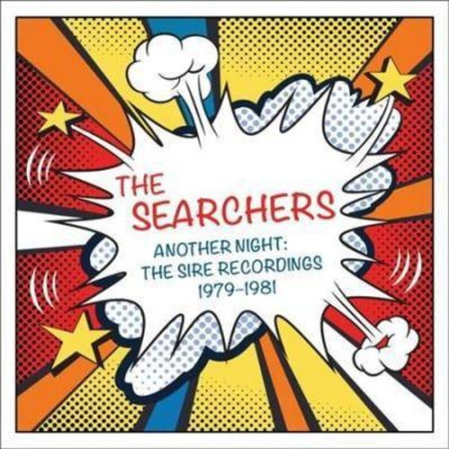 Searchers - Another Night:Sire Recordings 79-81 (CD)