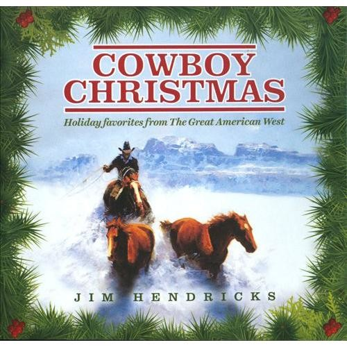 Cowboy Christmas: Holiday Favorites from the Great American West [CD]