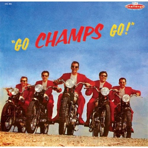 Go, Champs, Go! [CD]