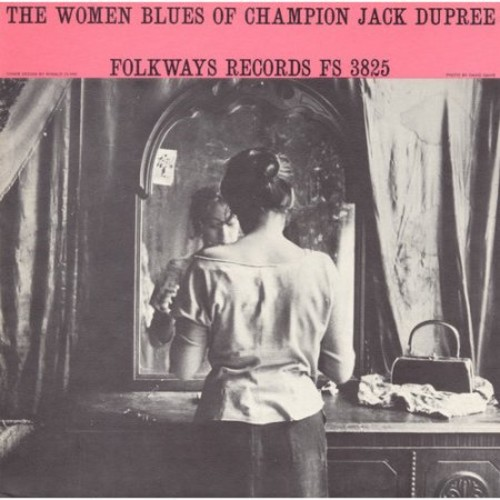 The Women Blues Of Champion Jack Dupr