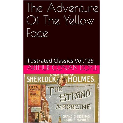 THE ADVENTURE OF THE YELLOW FACE ARTHUR CONAN DOYLE