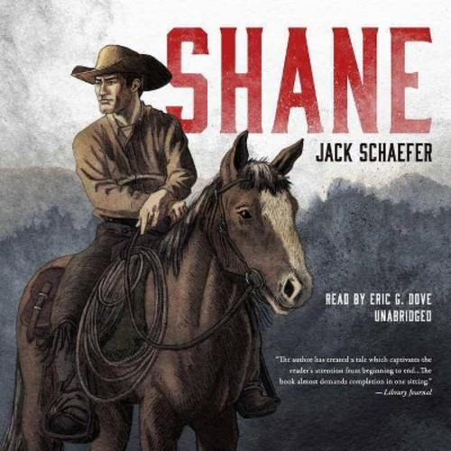 Shane (Unabridged) (CD/Spoken Word) (Jack Schaefer)