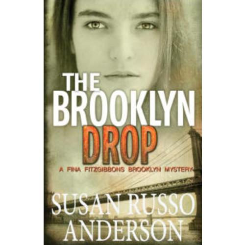 The Brooklyn Drop: A Fina Fitzgibbons Brooklyn Mystery