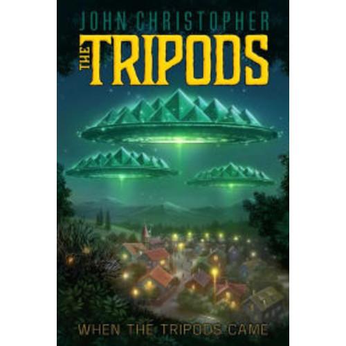 When the Tripods Came (Tripods Series Prequel)