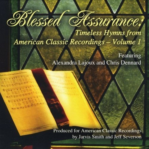 Blessed Assurance: Timeless Hymns from American Classic Recordings, Vol. 1 [CD]