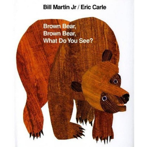 Brown Bear, Brown Bear, What Do You See? (Revised) (School And Library) (Bill Martin)