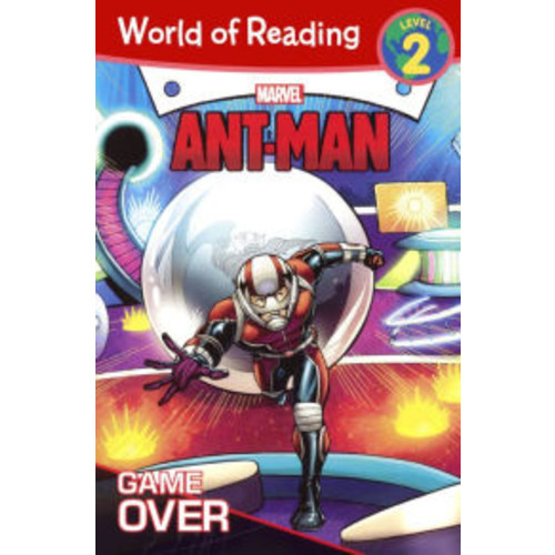 Ant-Man: Game Over (World of Reading Series: Level 2) (Turtleback School & Library Binding Edition)