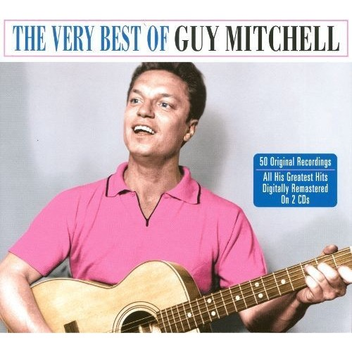 The Very Best of Guy Mitchell [CD]